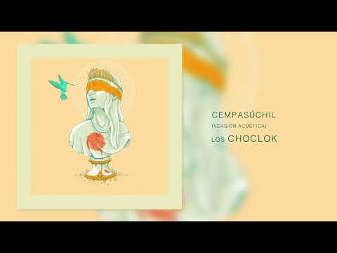 Los Choclok- Cempasúchil (Versión Acústica)
