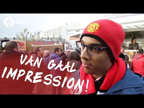 Louis Van Gaal Impression! | Manchester United 1-1 Arsenal  | FANCAM