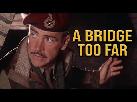 History Buffs: A Bridge Too Far