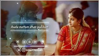 Film 💕karuppan💕Enaku Avala mattum dhan pudikum💕bgm whatsapp status💕vasi creation