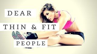 DEAR Thin & Fit People   Dear Fit People ✔️