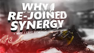 Syn Raves: Why I Re-joined Synergy!