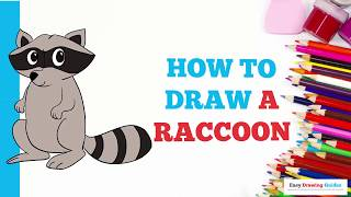 How to Draw Raccoon in a Few Easy Steps: Drawing Tutorial for Kids and Beginners