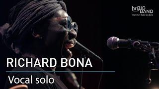 "Richard Bona: ""Vocal solo"""