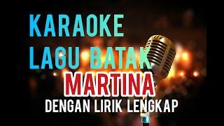 Download Lagu KARAOKE MARTINA I LOVE YOU   LAGU BATAK mp3