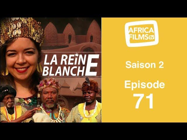 La Reine Blanche - saison 2 - épisode 71