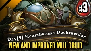Day[9] HearthStone Decktacular #99 - New and improved Mill Druid P3