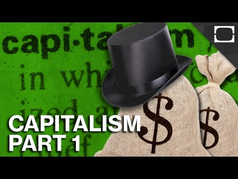 What is Capitalism? Part 1