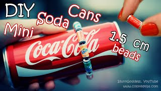 DIY Mini Soda Cans Beads - How To Make Tiny Cola, Fanta and Sprite Cans thumbnail