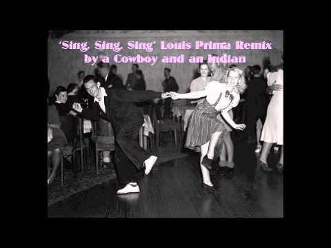 Sing Sing Sing Louis Prima Benny Goodman Remix