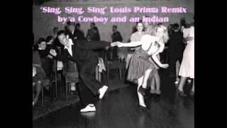 Sing Sing Sing - Louis Prima / Benny Goodman Remix