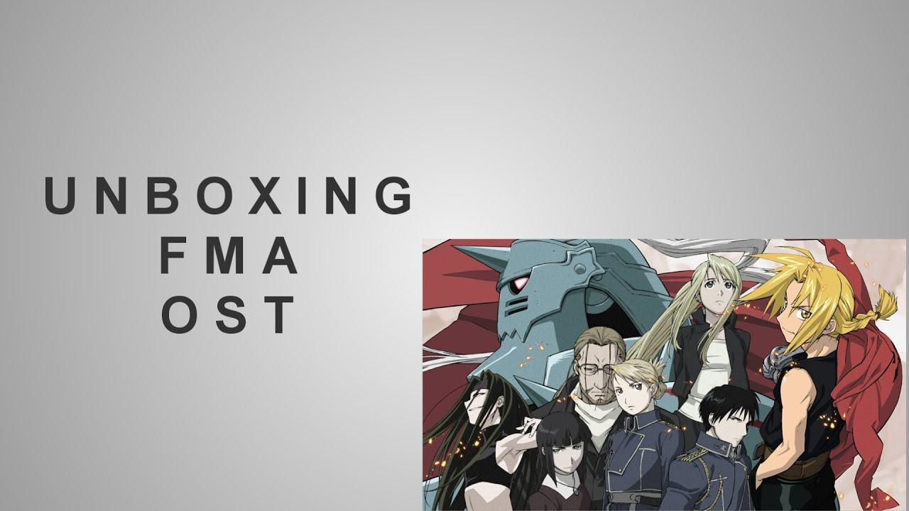 Unboxing Fullmetal Alchemist Original Soundtrack 1 - YouTube