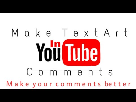 How to Make Text Art in Youtube Comment or Anywhere | Tutorial - YouTube