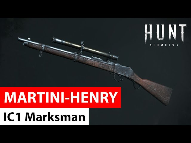Martini Henry IC1 Marksman |  Hunt: Showdown