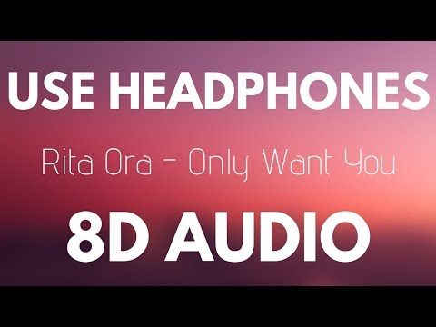 Rita Ora - Only Want You (Feat  6LACK)