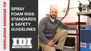 Spray Foam Insulation Rig: Safety Standards + Best Practices
