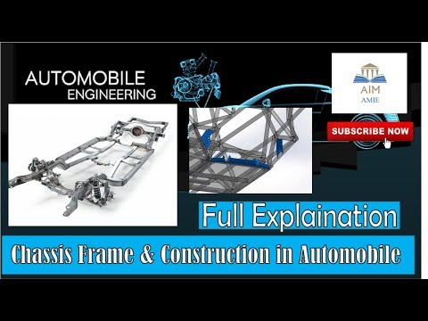 Chassis frame & Construction / Automobile Engineering / AIM-AMIE