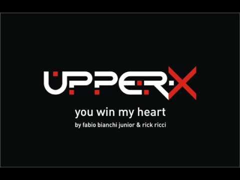 UPPER-X - You Win My Heart