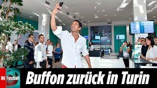 Gianluigi Buffon zurück bei Juventus Turin