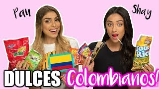PROBANDO DULCES COLOMBIANOS! ft. Shay Mitchell ! - Pautips