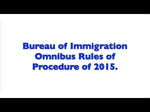 Bureau of Immigration Omnibus Rules of Procedure of 2015