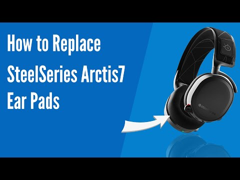How to Replace SteelSeries Arctis 7 Headphones Ear Pads/Cushions | Geekria