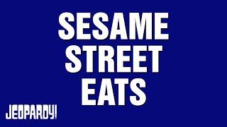 Sesame Street Eats | Around the World With Alex Trebek | JEOPARDY!