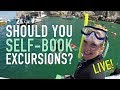 5 Things You Must Do If You Self-book Excursions - Livestream