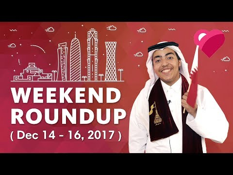 Top 5 Qatar Events: National Day Special! (December 14-16, 2017)