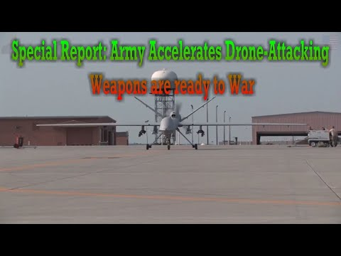 Special Report: U.S.A  Army Accelerates Drone Attacking Weapons are ready to War ⚠