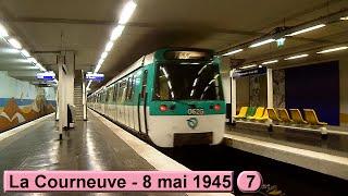 Métro de Paris: La Courneuve - 8 mai 1945 | M7 (RATP MF77)