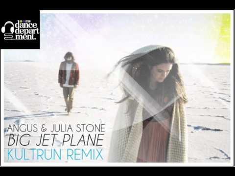 Angus & Julia Stone - Big Jet Plane (Kultrun Remix) [RADIO RIP]