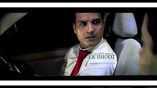 """Ek Bhoot"" - Best Horror Short Film|Halloween Scary Ghost|All Horror Films|Best Recent Horror Movies"