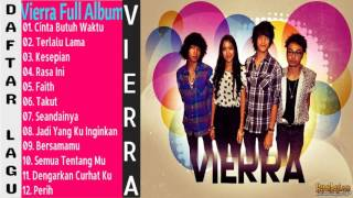 vierra Full Album Lagu Pop Tahun 2000an Terpopuler