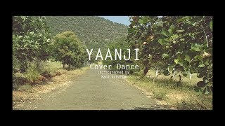 Yaanji Cover Dance | Choreography- Mani Krishnan | Shots and Cuts- Akshay