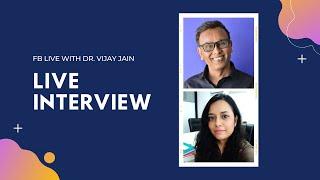 Live Session with Dr. Vijay Jain- Career Bytes: Saloni Jain, New Age Counselor