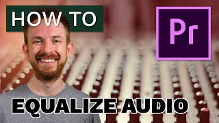 How to Equalize Audio in Premiere Pro screenshot 4