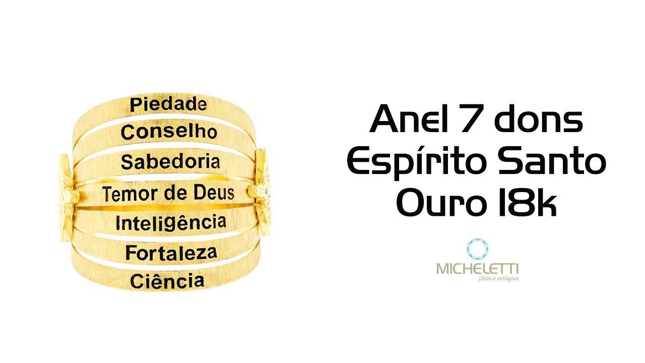 bd7214b60557a Anel 7 Dons do Espírito Santo de Ouro 18K - Micheletti Joias - YouTube