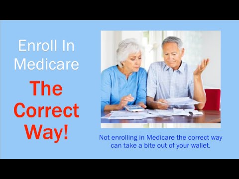 Enroll In Medicare The Correct Way
