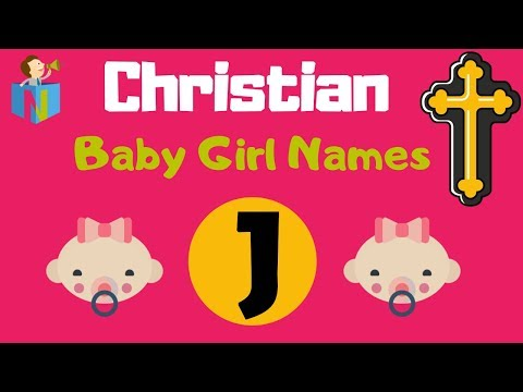 Top 217 Christian Baby Girl Names Starting With J