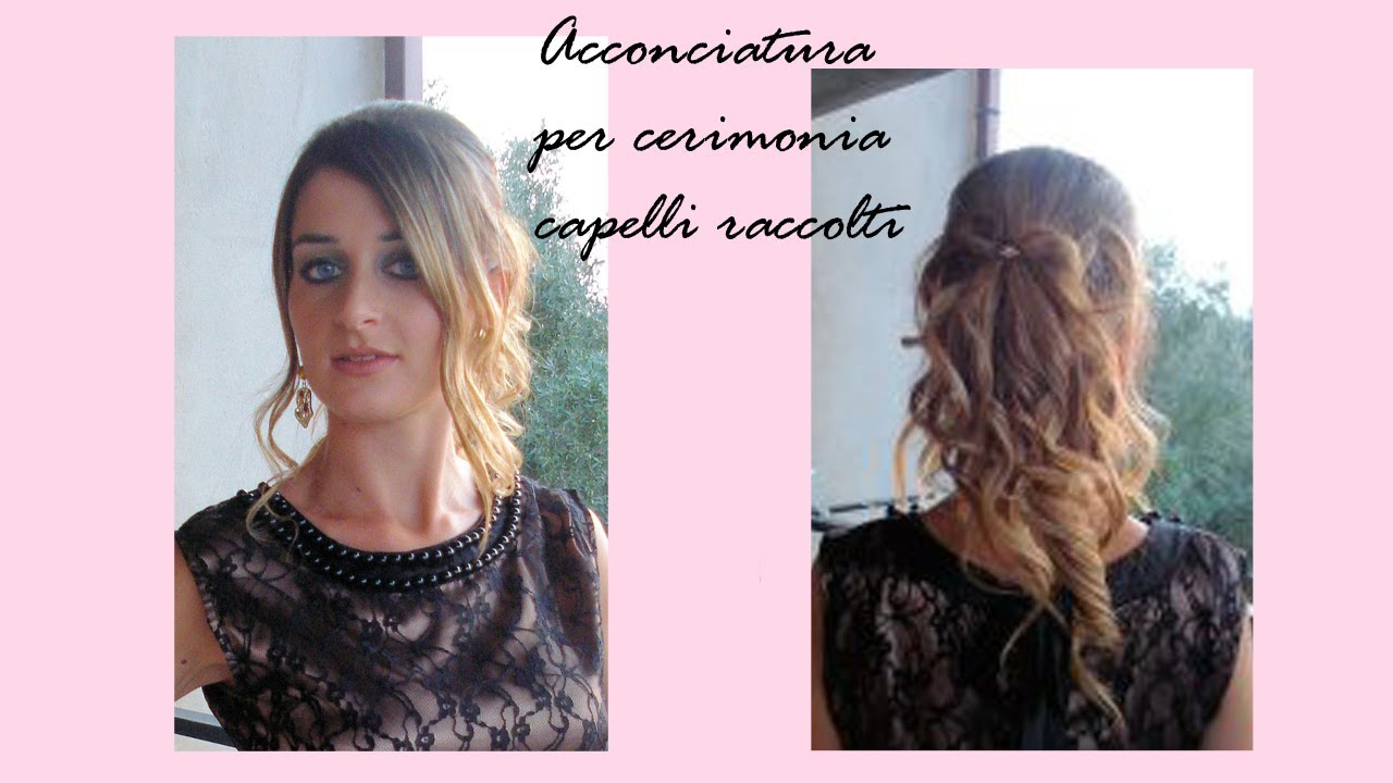 abbastanza Acconciatura per cerimonia capelli raccolti Hairstyle tutorial  WN02