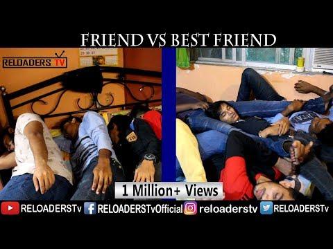 Friends Vs Best Friends - RELOADERS Tv
