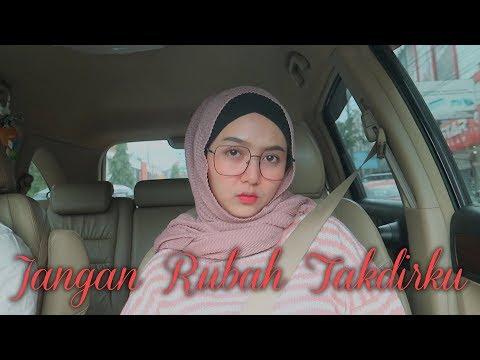 Andmesh - Jangan Rubah Takdirku (Abilhaq Cover)