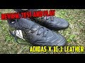 Adidas X 16.1 Leather BOOT REVIEW/TEST AND PLAY (Stellar Pack Edition)