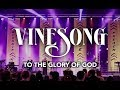 Vinesong - Who We Are - To The Glory Of God