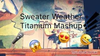 SWEATER WEATHER & TITANIUM MASHUP | Immy Gowers thumbnail