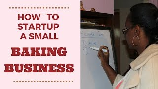 How to start up a small baking business in Kenya
