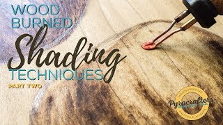 Wood Burning Shading Techniques by Pyrocrafters Part Two