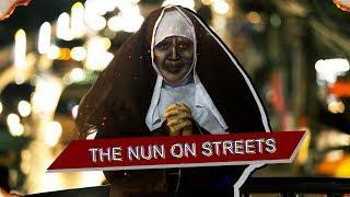 THE NUN ON STREETS