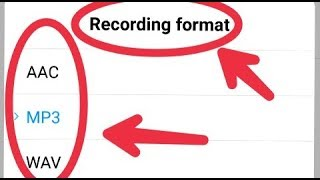 What is AAC WAV MP3 Format || How To Set Call Recorder Format in Android || And Play screenshot 2